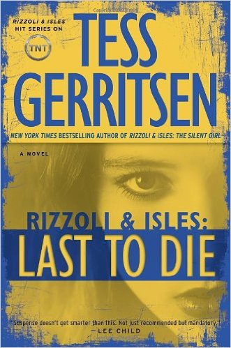 Last to Die, Rizzoli and Isles book cover